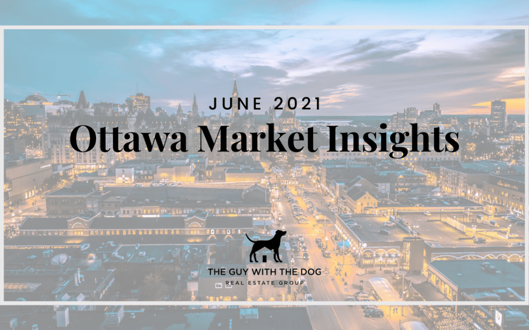 Ottawa Market Insights – June 2021